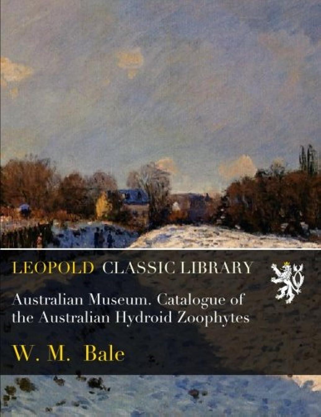 物理学者グッゲンハイム美術館愛情Australian Museum. Catalogue of the Australian Hydroid Zoophytes