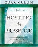 Hosting the Presence Curriculum: Unveiling Heaven's Agenda
