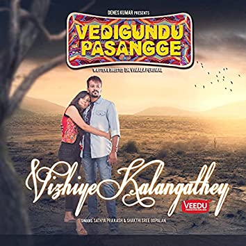 "Vizhiye Kalangathey (From ""Vedigundu Pasangge"")"