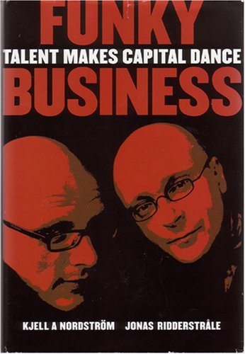 Funky Business - Talent Makes Capital Dance