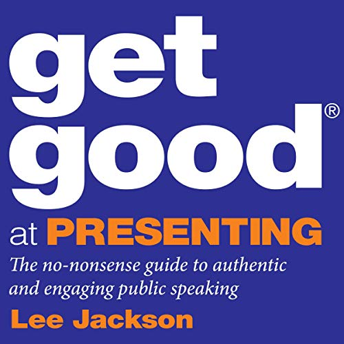 Get Good at Presenting audiobook cover art
