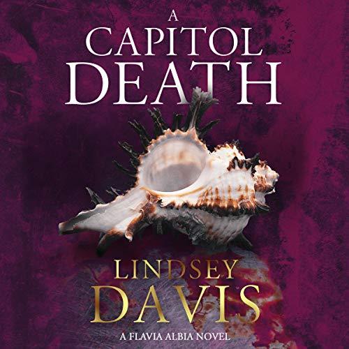 A Capitol Death: Flavia Albia, Book 7