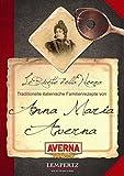 Kochen mit Averna - die Familienrezepte von Anna Maria Averna: Die besten Rezepte mit Amaro Averna