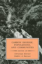 Carbon Dioxide, Populations, and Communities (Physiological Ecology) (English Edition)