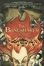 kate milford the boneshaker