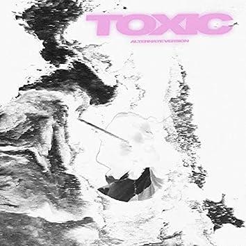 TOXIC - Alternate Version (feat. Jude.)