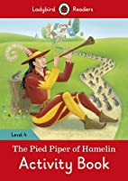 The Pied Piper Activity Book: Ladybird Readers Level 4 (Ladybird Readers, Level 4)