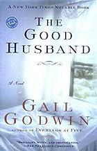 The Good Husband (Ballantine Reader's Circle) by Gail Godwin (1995-07-10)