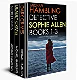 DETECTIVE SOPHIE ALLEN BOOKS 1-3: three enthralling crime mysteries (English Edition)
