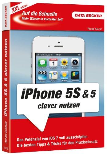 Auf die Schnelle: iPhone 5S & 5C (XXL-Edition)