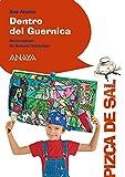 Dentro del Guernica (LITERATURA INFANTIL (6-11 años) - Pizca de Sal)