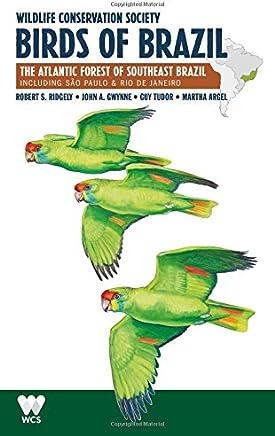 Wildlife Conservation Society Birds of Brazil: The Atlantic Forest of Southeast Brazil, Including São Paulo & Rio De Janeiro