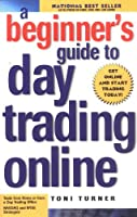 Beginner's Gd.To Day Trading Online