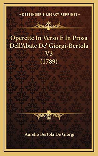 Operette in Verso E in Prosa Dell'abate de' Giorgi-Bertola V
