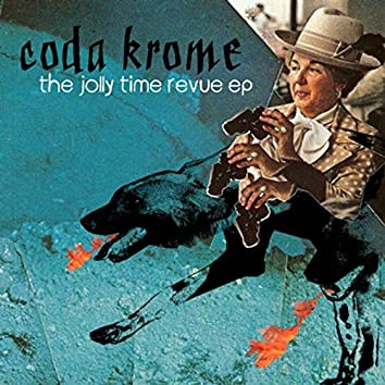 The Jolly Time Revue EP