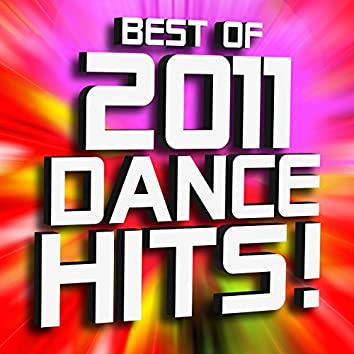 Best of 2011 Dance Hits! Remixed