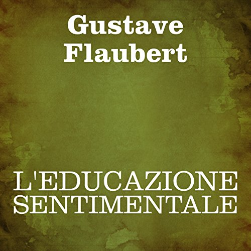 L'educazione sentimentale audiobook cover art