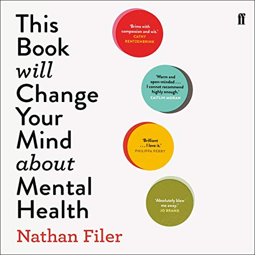 This Book Will Change Your Mind About Mental Health cover art