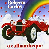 O Calhambeque by Roberto Carlos (2001-07-23)