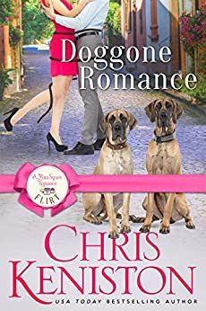 Doggone Romance: A Welcome to Romance Flirt (A Main Street Romance Book 1) by [Chris Keniston]