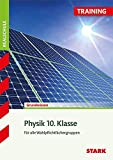 STARK Training Realschule - Physik 10. Klasse