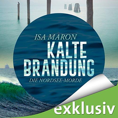 Kalte Brandung (Die Nordsee-Morde 2) audiobook cover art