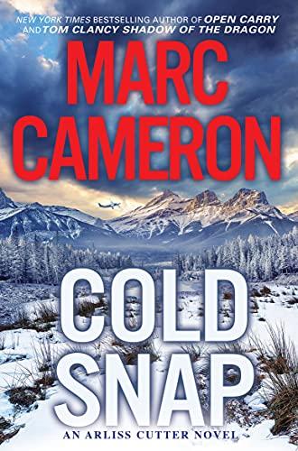 Cold Snap (An Arliss Cutter Novel Book 4) (English Edition)