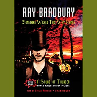 Something Wicked This Way Comes & A Sound of Thunder                   By:                                                                                                                                 Ray Bradbury                               Narrated by:                                                                                                                                 Stefan Rudnicki                      Length: 9 hrs and 17 mins     53 ratings     Overall 3.8
