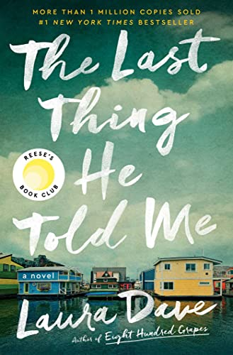 The Last Thing He Told Me: A Novel