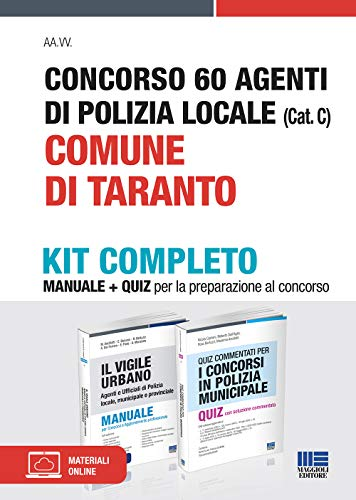 Concorso 60 agenti di polizia locale (Cat. C). Comune di Taranto. Kit completo. Con espansione online