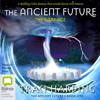 The Dark Age     The Ancient Future Trilogy, Book 1              By:                                                                                                                                 Traci Harding                               Narrated by:                                                                                                                                 Edwina Wren                      Length: 19 hrs and 36 mins     97 ratings     Overall 4.7
