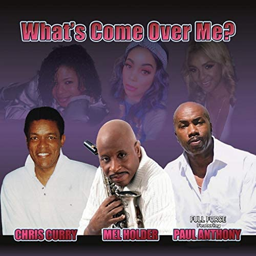 Chris Curry, Mel Holder & Full Force feat. Paul Anthony