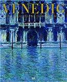 Mythos Venedig. Von Canaletto und Turner bis Monet - Gottfried Boehm