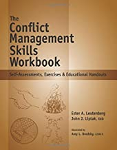 The Conflict Management Skills Workbook - Self-Assessments, Exercises & Educational Handouts (Spiral-Bound) by John J. Liptak (2010-07-01)