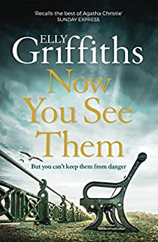 Now You See Them: The Brighton Mysteries 5 (English Edition) par [Elly Griffiths]