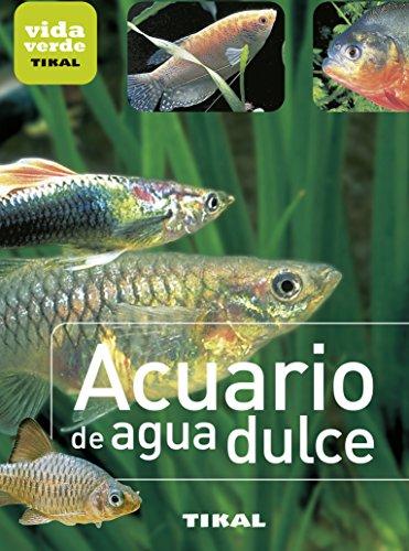 Acuario de agua dulce (Vida verde)