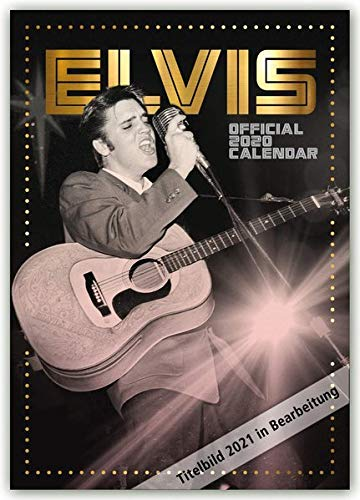 Elvis 2021 - A3 Format Posterkalender: Original Danilo-Kalender [Mehrsprachig] [Kalender] (A3-Posterkalender)
