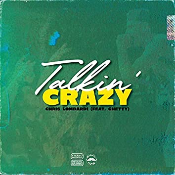 Talkin' Crazy (feat. Ghetty)