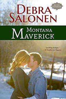 Montana Maverick (Big Sky Mavericks Book 4) by [Debra Salonen]