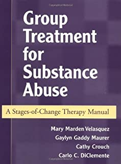 Group Treatment for Substance Abuse: A Stages-of-Change Therapy Manual 1st (first) Edition by Velasquez, Mary, Maurer, Gaylyn Gaddy, Crouch, Cathy, DiClem published by The Guilford Press (2001)