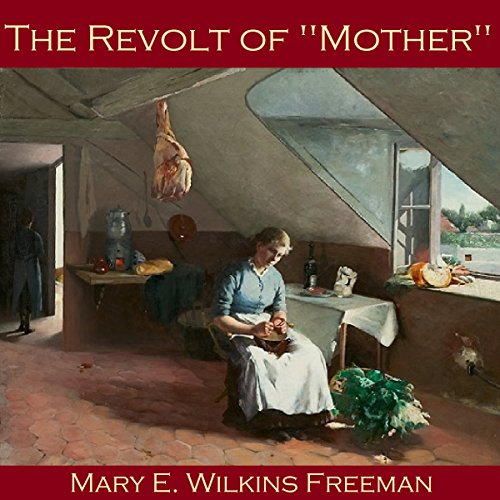 The Revolt of Mother audiobook cover art