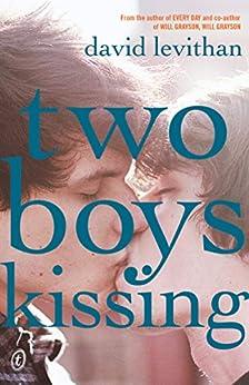 Two Boys Kissing by [David Levithan]