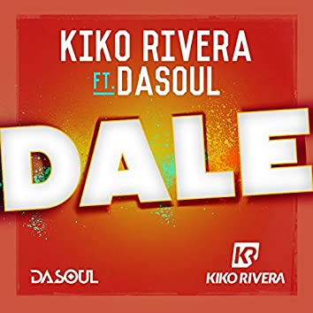 Dale (feat. Dasoul)