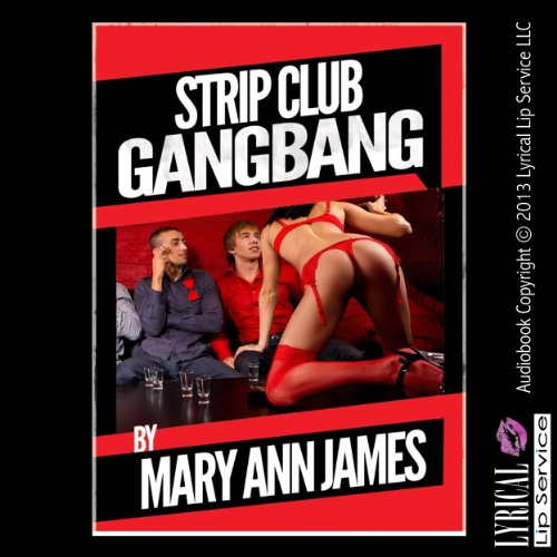 Strip Club Gangbang audiobook cover art