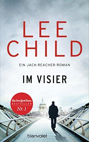 Im Visier: Ein Jack-Reacher-Roman (Die-Jack-Reacher-Romane 19)