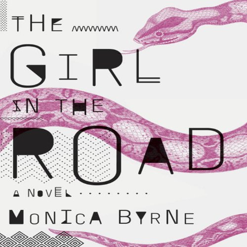 The Girl in the Road audiobook cover art