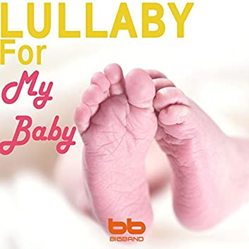 Lullaby for My Baby