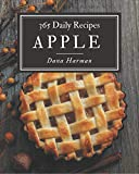 365 Daily Apple Recipes: Cook it Yourself with Apple Cookbook!