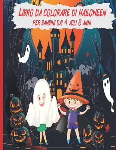 Libro Da colorare di halloween per bambini dai 4 agli 8 anni: Un libro da colorare spettrale per bambini creativi, Attivita di c