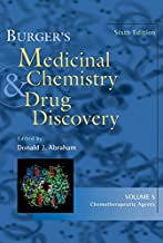 Burger′s Medicinal Chemistry and Drug Discovery: Chemotherapeutic Agents: v.5